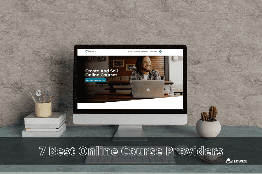 7 Best Online Course Providers
