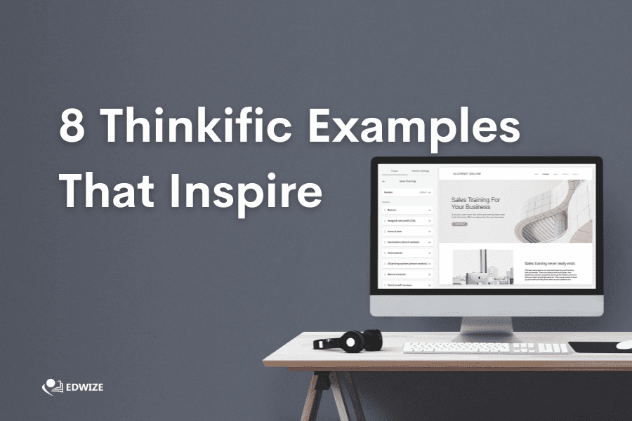 8 Thinkific Examples That Inspire