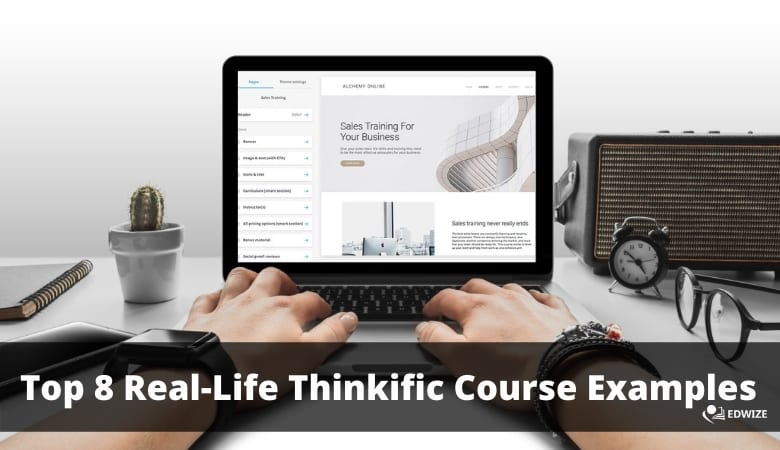 Top 8 Real-Life Thinkific Course Examples