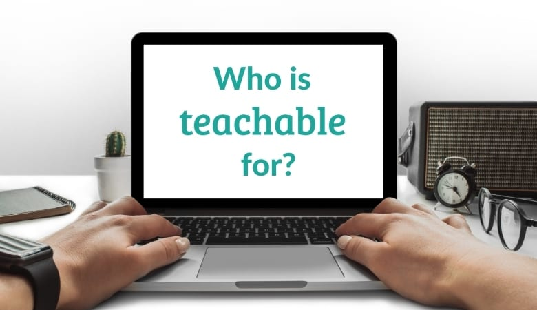 Who Is Teachable For